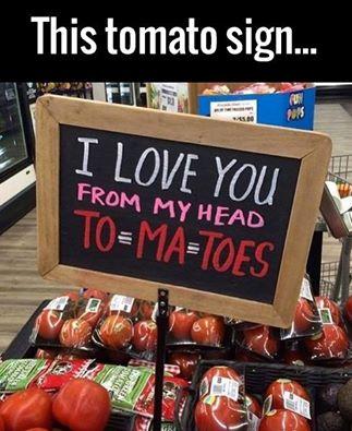 Tomatoes Pun