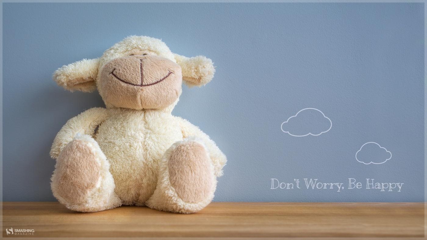 Don't Worry Be Happy Teddy Bear