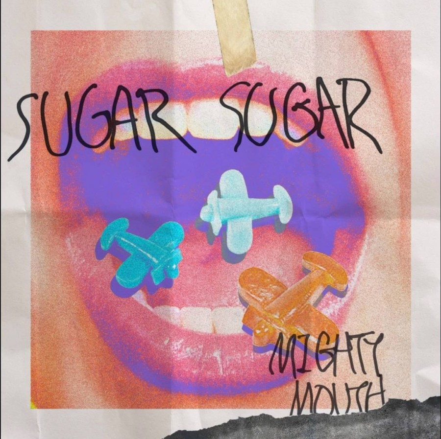 Mighty mouth - Sugar Sugar